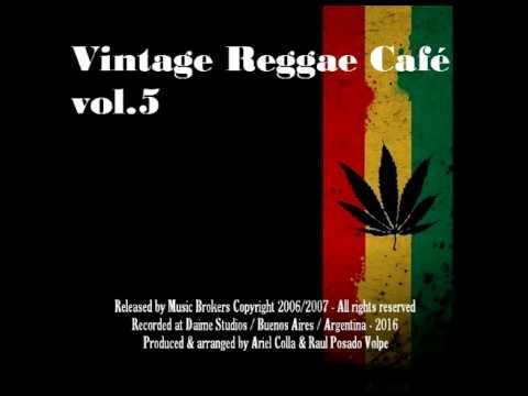 Vintage Reggae Café Vol.5 - New Full Album (2016) !!!