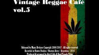 Vintage Reggae Café Vol.5 - New Full Album (2016) !!!