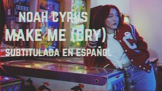 noah cyrus make me cry sub espaol