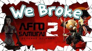 We Broke: Afro Samurai 2