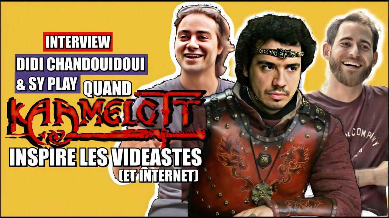 Quand Kaamelott inspire les vidéastes (interview:Didi Chandouidoui & Sy Play)