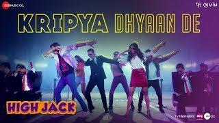 Kripya Dhyaan De High Jack | Sumeet Vyas, Sonnalli Seygall & Mantra | SlowCheeta | 20th April 2018