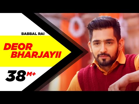 Thumbnail: Deor Bharjayii (Full Song) - Babbal Rai | Latest Punjabi Songs 2016 | Speed Records