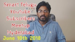 Smart telugu Youtube Channel Subscribers Meetup at Hyderabad