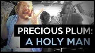 Precious Plum: A Holy Man (Ep. 9) thumbnail