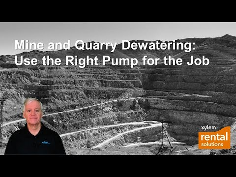 Mine & Quarry Dewatering: Use The Right Pump For The Job