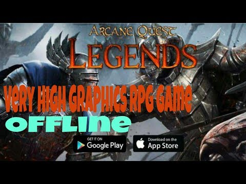 Arcane Quest Legends | Very High High Graphics RPG Game| For Android