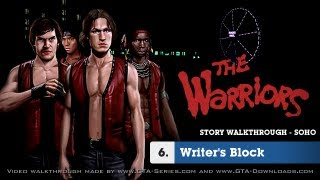 The Warriors - Mission #6 - Writer