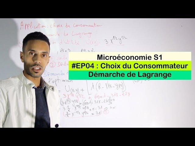 Microéconomie #EP04 choix du consommateur démarche de Lagrange