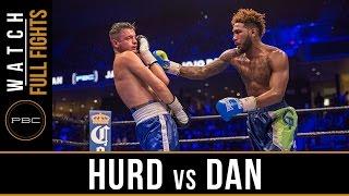 Hurd vs Dan FULL FIGHT: November 12, 2016 - PBC on Spike