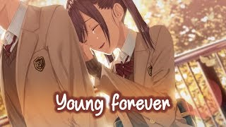 Download 【Nightcore】→ Young Forever || Lyrics Mp3 and Videos