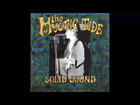 Mystic Tide - Solid Sound, Solid Ground (1965-69) [FULL ALBUM]