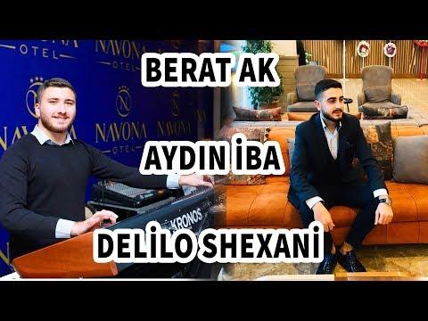 Berat Ak & Aydin İba -  Delilo 2019