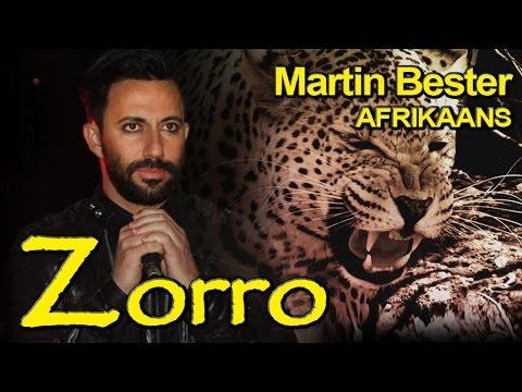 Zorro – Martin Bester (Afr)