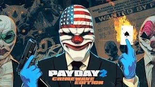 Payday 2 Crimewave Edition | Découverte