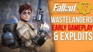 Fallout 76 News - Wastelanders Gameplay Coming?, Hands On Event, New Exploit Problems