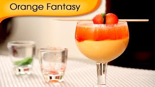 Orange Fantasy - Mocktail Recipe By Ruchi Bharani [hd]