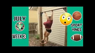 Best Sports Vines 2017 - July - Week 3 #LOWIFUNNY