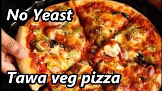 Tawa Pizza Without Oven and Yeast | How to Make Pizza on Tawa | Veg Pan Pizza Recipe  Video