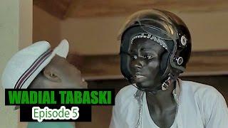 Wadial Tabaski 2016 : Épisode 5