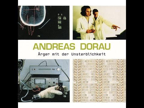 Andreas Dorau - Menschenschicksale