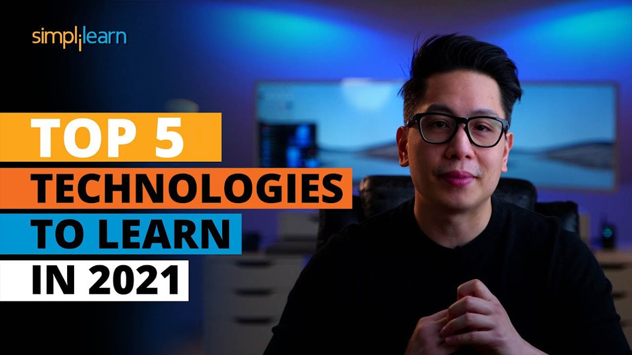 Top 5 Technologies To Learn In 2021 | Trending Technologies In 2021