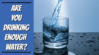 Most People Don't Drink Enough Water -One Simple Test to Tell