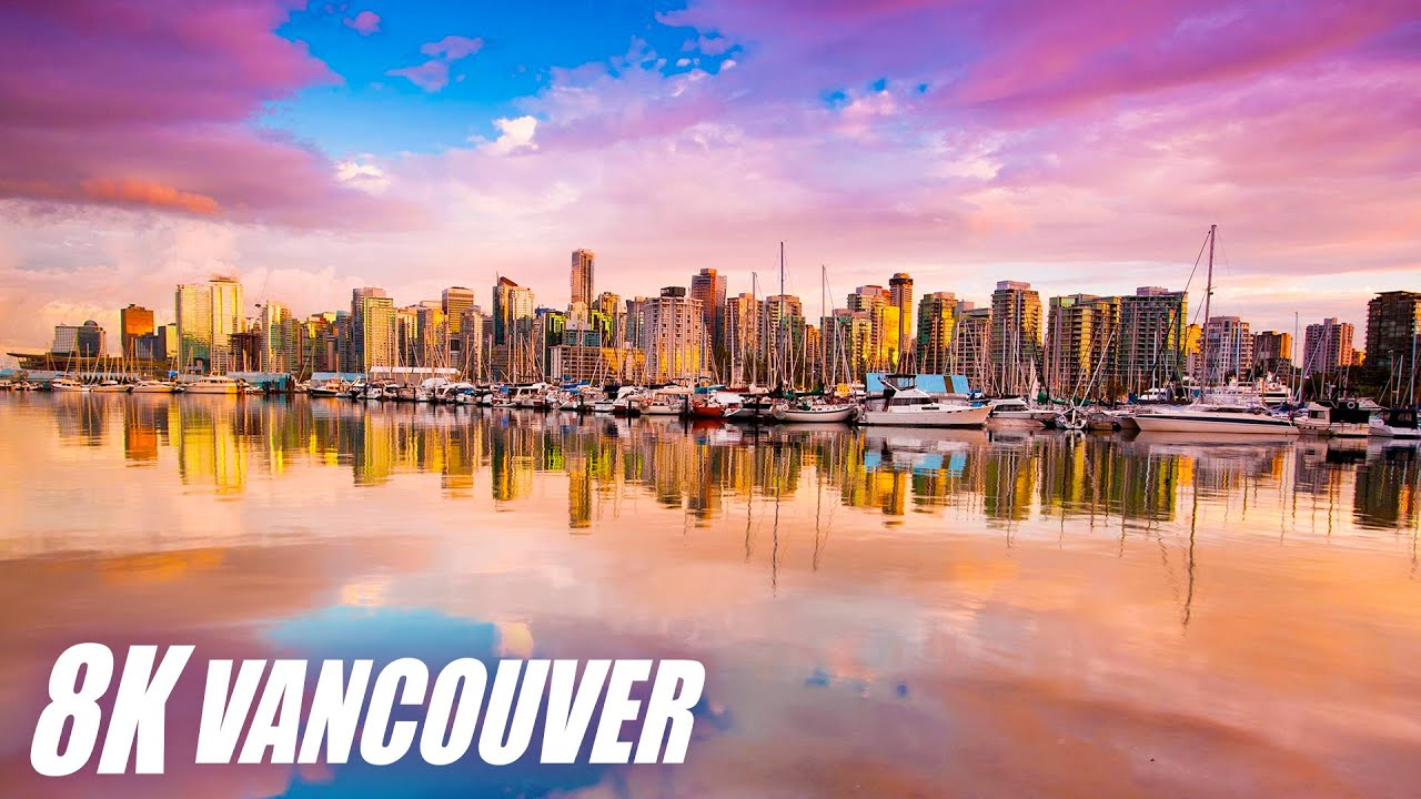 Vancouver, Canada in 8K HDR 60FPS