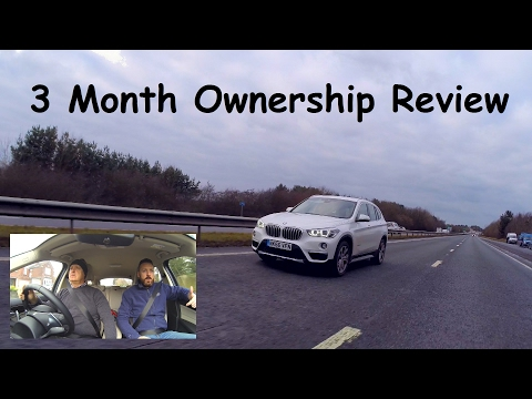 3 Month Ownership Review - 2017 BMW X1 F48