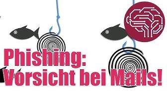 Vorsicht Phishing! Gefälschte E-Mails erkennen - Tipps und Tricks