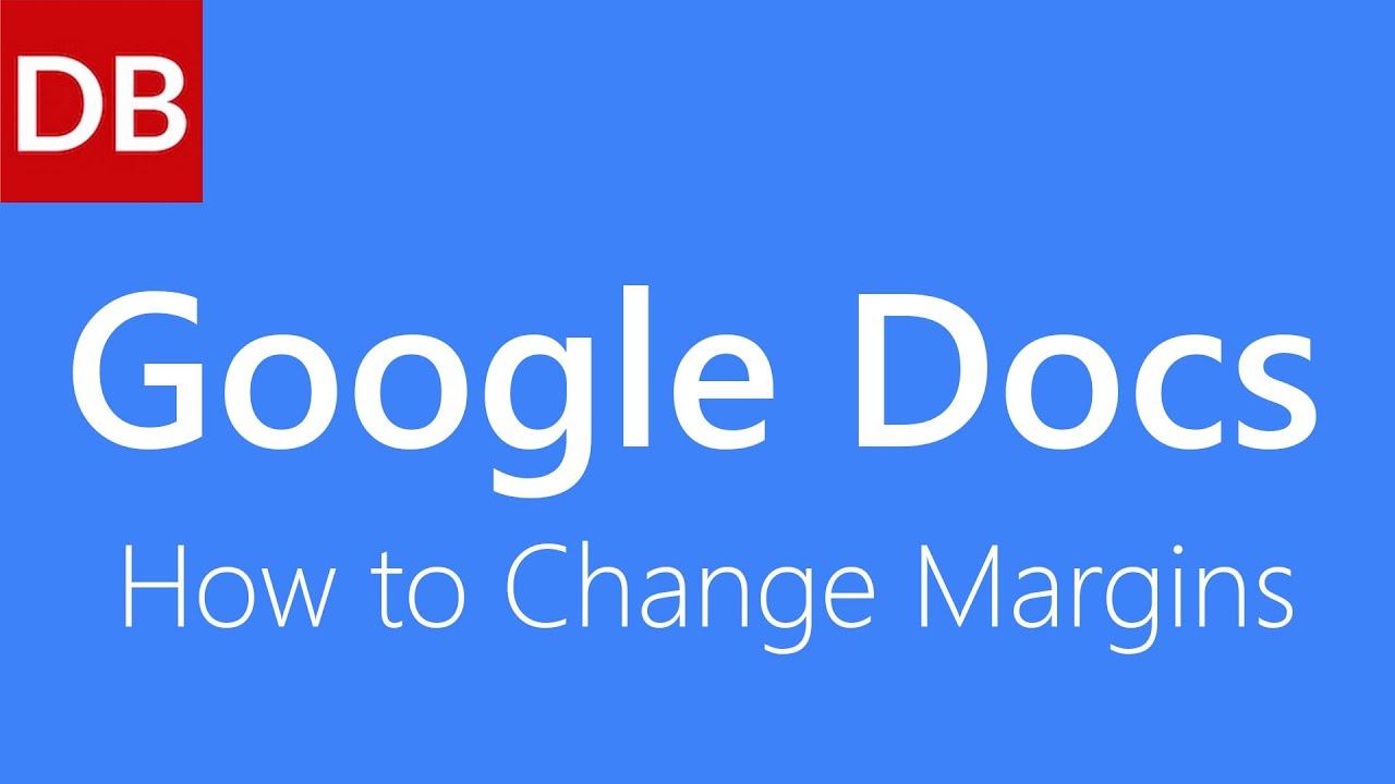 How to Change Margins   Google Docs Tutorial - YouTube