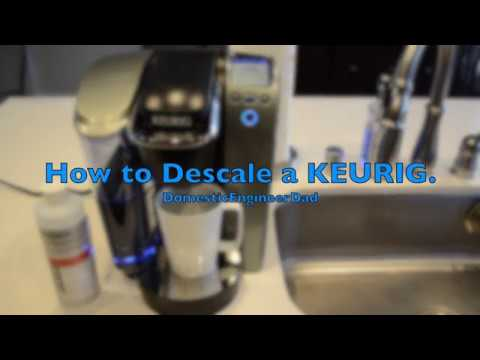 How to Clean & Descale a KEURIG.