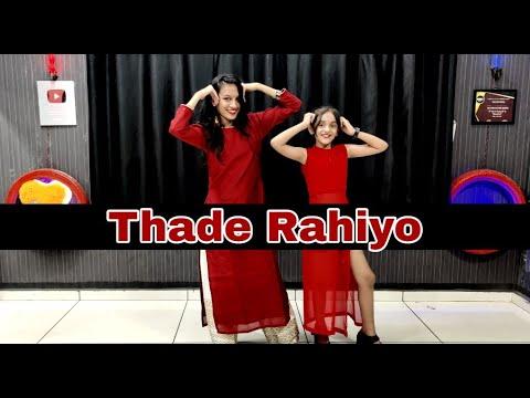 Download THADE RAHIYO//DANCE VIDEO//KANIKA KAPOOR FT.MEET BROS
