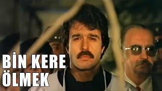 Bin Kere Ölmek (1983) - Mahmut Hekimoğlu& Melike Zobu