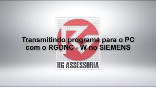 Transmitindo programa para o PC com o RGDNC   W no SIEMENS