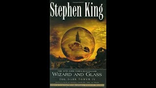 Stephen King's The Dark Tower 4 Wizard and Glass Book Review
