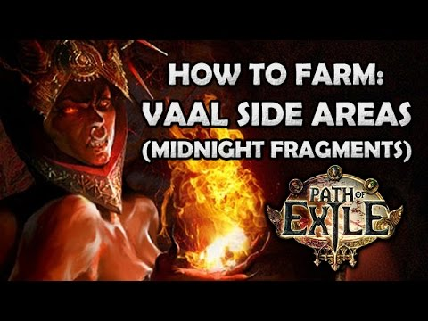 [NERFED, SEE DESCRIPTION] Path of Exile: How to Farm Vaal Side Areas (for Midnight Fragments)