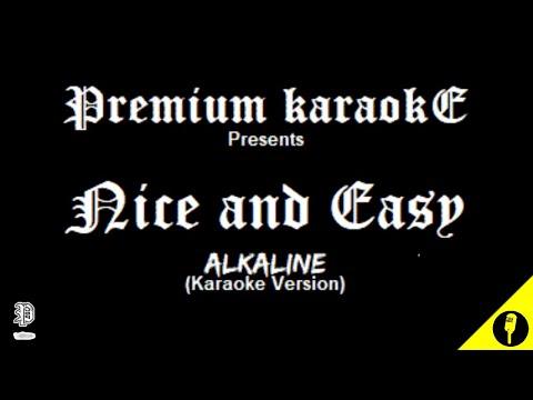 Alkaline - Nice and Easy (Karaoke Version)