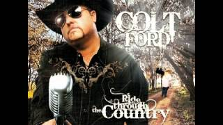 Colt Ford - No Trash in My Trailer