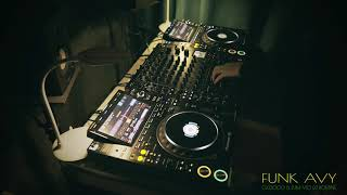 Funk Avy DJ Performance - Pioneer CDJ3000 & DJM-V10