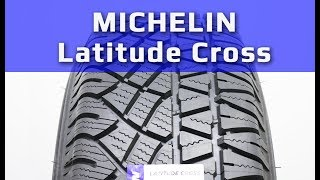 MICHELIN Latitude Cross /// Обзор