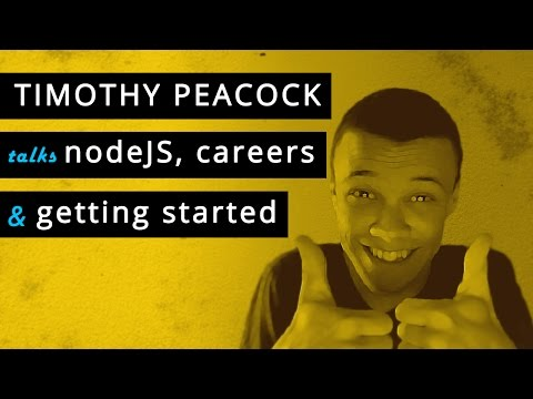 Timothy Peacock talks nodeJS, freelancing and getting started