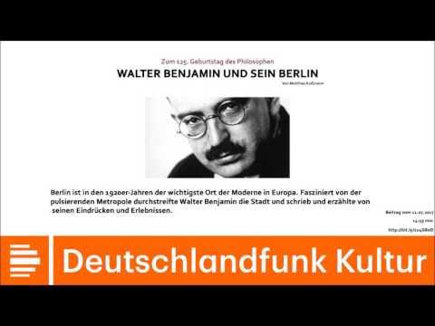 Walter Benjamin und sein Berlin | 11.07.2017 | DLF-Kultur
