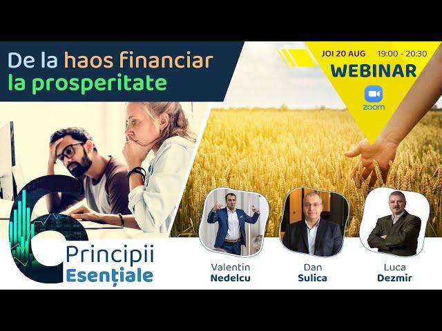 De la haos financiar la prosperitate: 6 principii esenţiale