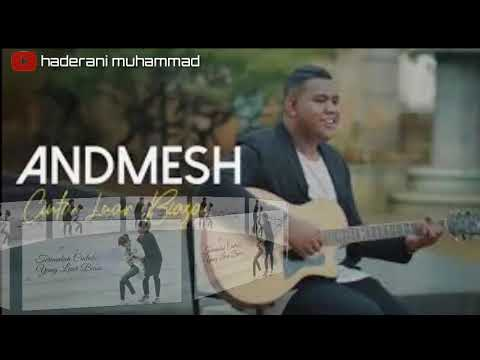 Andmesh - Cinta Luar Biasa + Lirik (lagu Romantis)