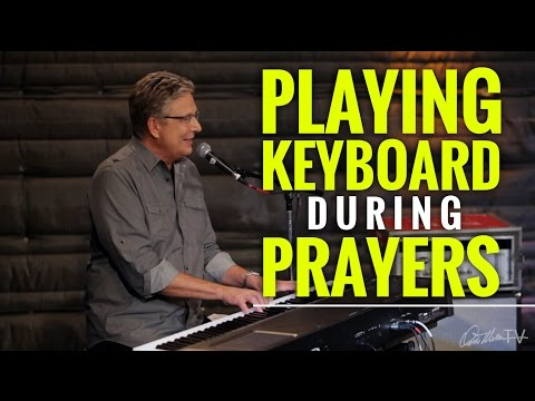 Playing Keyboard During Prayers | Worship Keyboard Workshop
