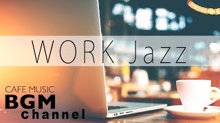 Relaxing Jazz for Work - Soft Background Instrumental Music