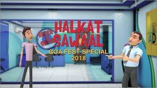 Halkat Sawaal   9X Jalwa   Goafest Special