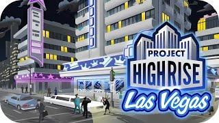 Project Highrise: Las Vegas DLC – 1. Hotel Hijinks – Let's Play Project Highrise: Las Vegas