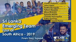 FOUR DAY SQUAD - Sri Lanka Emerging Team Tour of South Africa 2019